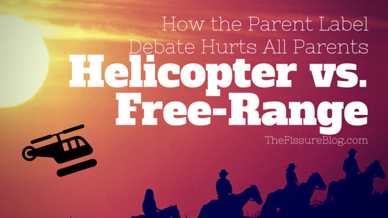 Understanding Dyslexia For Parents Kidshealth >> Helicopter Vs Free Range How The Parent Label Debate Hurts All Parents
